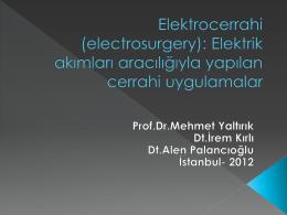 diş hekimliğinde elektro cerrahinin kullanımı