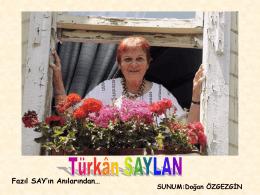Türkân Saylan (Fazil Say`in anilarindan).pps