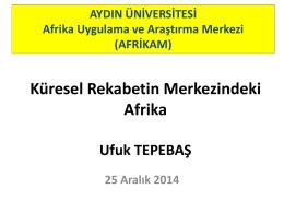 Küresel Rekabetin Merkezindeki Afrika Konferansı Sunum için