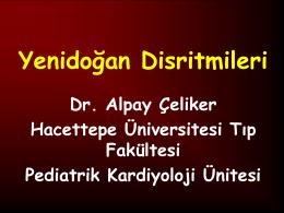 Yenidoğan Disritmileri - doğumsal