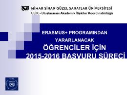 2015-2016 Erasmus Seçimleri için Bilgilendirme Sunumu