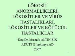 13 Lökosit anormallikleri, lökositler ve virüs