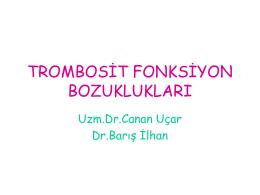 trombosit fonksiyon bozuklukları