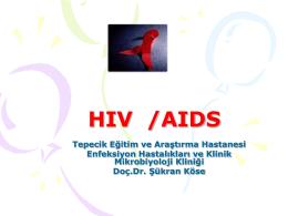 HIV /AİDS - Bulaşıcı Hastalıkları Önleme Derneği