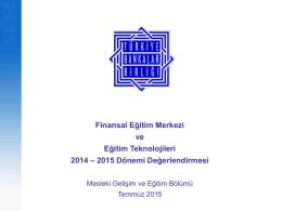 28.07.2015 TBB Finansal Eğitim Merkezi