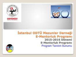 Mentorluk Program Sunumunu indirmek için tıklayınız…