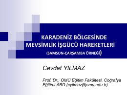 Karadeniz Bölgesinde Mevsimlik İşgücü Hareketleri: Samsun