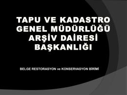 Belge Restorasyon Birimi - Tapu ve Kadastro Genel Müdürlüğü
