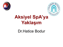 """Dr. Hatice Bodur """"Aksiyel SpA`ya Yaklaşım"""""""