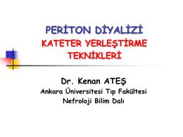 Periton diyalizinde katater yerleştirme teknikkleri