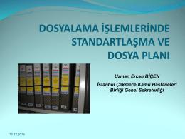 Dosyalama Usulleri - İstanbul İli Çekmece Bölgesi Kamu