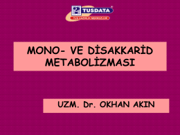 MONO- VE DİSAKKARİD METABOLİZMASI