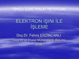 elektron ışını ile işleme