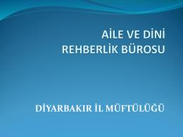 Diyarbakır il müftülüğü AİLE İRŞAD VE REHBERLİK BÜROSU