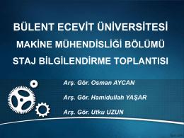 B.E.Ü. Staj Sunumu - Bülent Ecevit Üniversitesi | Makina