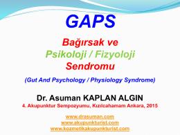 GAPS (Bağırsak Ve Psikoloji/Fizyoloji Sendromu)