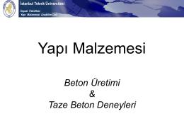 Beton üretimi - İstanbul Teknik Üniversitesi