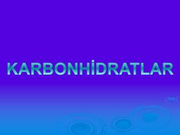 KARBONHİDRATLAR - Erhan Ateş Kimya Okulu