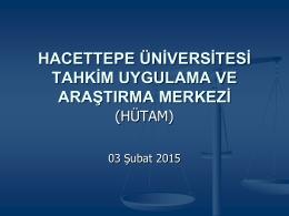 Uygulama ve Araştırma Merkezinin 2014 yılında gerçekleştirdiği