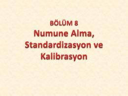 BÖLÜM 8 Numune Alma, Standardizasyon ve Kalibrasyon
