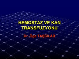 hemostaz ve transfuzyon