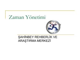 Zaman Yönetimi - Şahinbey Rehberlik ve Araştırma Merkezi