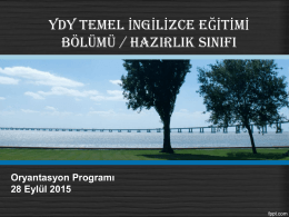 oryantasyon sunumu - Yabancı Diller Yüksekokulu