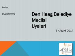 Presentatie Raadsleden - Turks Museum Nederland