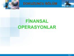4. Finansal Operasyonlar