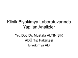 02 Klinik biyokimya laboratuvarında yapılan analizler
