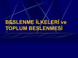 BESLENME İLKELERİ ve TOPLUM BESLENMESİ
