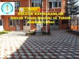 Tanıtım - GÖLCÜK - Farabi Mesleki ve Teknik Anadolu Lisesi