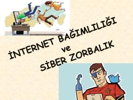 internet bağımlılığı ve siber zorbalık sunumu