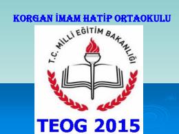 2015 TEOG Sunumu - korgan imam hatip ortaokulu