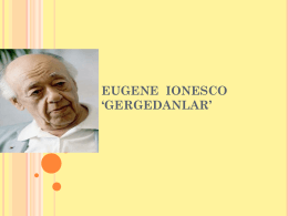 Eugene Ionesco`nun Gergedanlar Oyununun Varoluşçu
