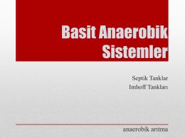 Basit Anaerobik Sistemler - Dokuz Eylül Üniversitesi