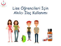 aik lise - Akılcı İlaç Kullanımı
