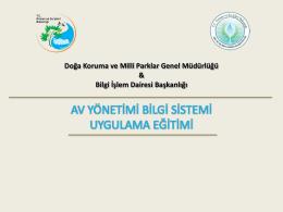 Av Yönetimi Bilgi Sistemi ile - Av Yönetim Bilgi Sistemi
