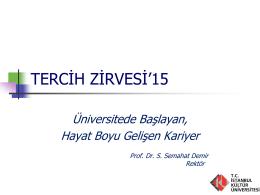 Prof.Dr.Sıddıka Semahat DEMİR Üniversitede Başlayan Hayat Boyu