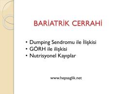 Bariatrik cerrahi tekniklerinin Dumping Sendromuyla İlişkileri