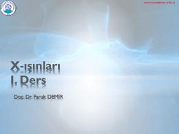 1. Ders Slayt - Doç. Dr. Faruk DEMİR