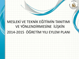 Mesleki ve Teknik Eğitimin Tanıtımı ve Yönlendirmesine ilişkin 2014