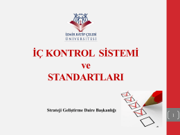 İç Kontrol Sunumu - Strateji Geliştirme Daire Başkanlığı