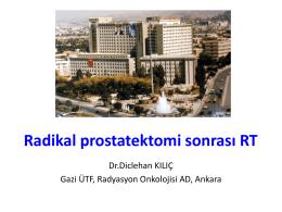 Radikal prostatektomi sonrası radyoterapinin Yeri