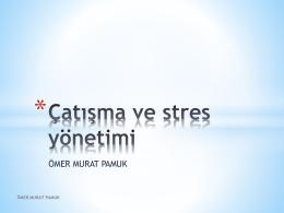 çatışma ve stres yönetimi