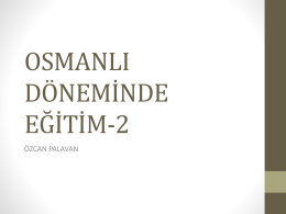 türk eğitim tarihi bölüm 6.osmanlı dönemi eğitim-2