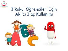 aik ilkokul - Akılcı İlaç Kullanımı