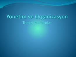 Yönetim ve Organizasyon - Temel Kavramlar