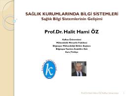 Prof.Dr. Halit Hami OZ-01-Sağlık Kurumlarında Bilgi Sistemi