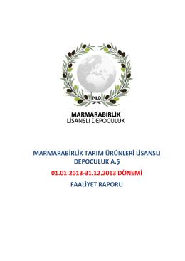 marmarabirlik tarım ürünleri lisanslı depoculuk a.ş 01.01.2013